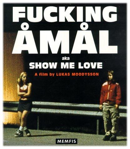 Cartel alternativo (Show me love fue el título en EEUU, censurando el original)